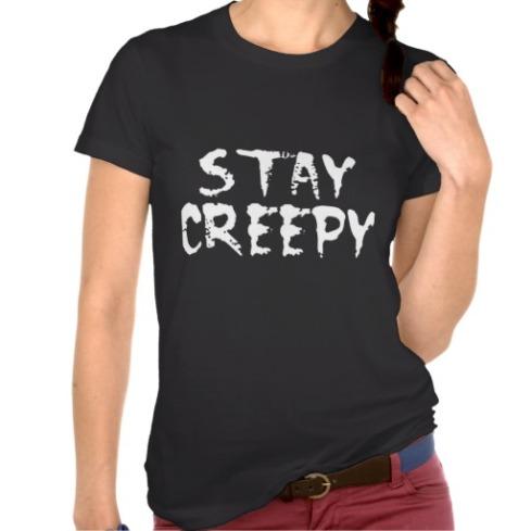 stay_creepy_tee_shirts-r20e2df04791243869e5141c6c8b1933d_8naxt_512